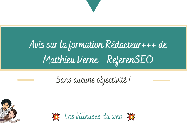 Avis sur la formation Rédacteur+++ de Matthieu Verne – ReferenSEO