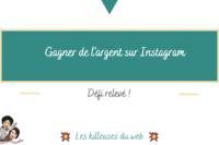 Gagner de l'argent sur Instagram : défi relevé !