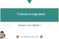 Freelance et confinement : survivre à ses enfants !