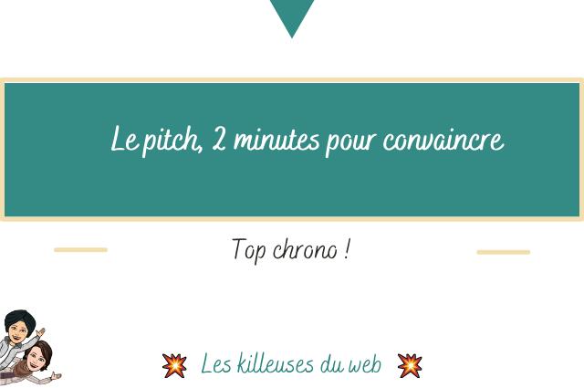Le pitch, 2 minutes pour convaincre : top chrono !