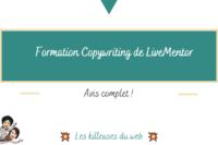 LiveMentor : Avis Formation Copywriting