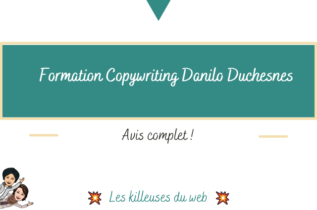 Formation Copywriting Danilo Duchesnes : Avis Complet